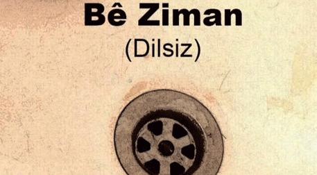 Bé Ziman (Dilsiz)