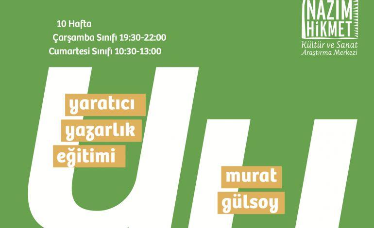 Murat Gülsoy ile Yaratıcı Yazarlık Eğitimi