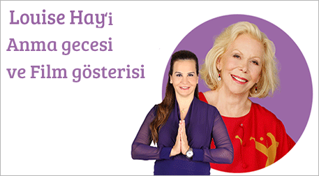 Louise Hay'in Film Gösterisi ve Anm