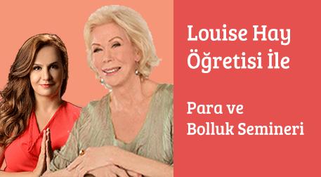 Louise Hay Öğretisi ile Para ve Bol