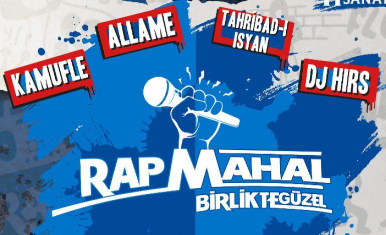 Rap Mahal Birlikte Güzel Konser Serisi Rapseverlerle Buluşuyor!