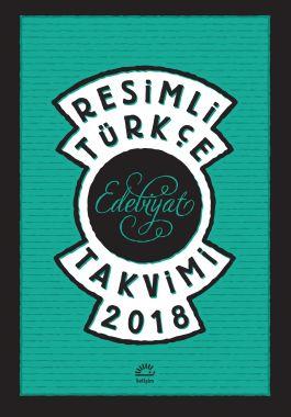 Resimli Türkçe Edebiyat Takvimi 2018