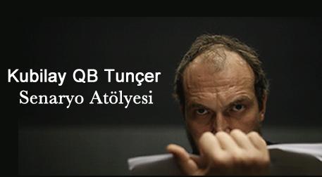 Kubilay QB Tuncer'le Senaryo Atölye