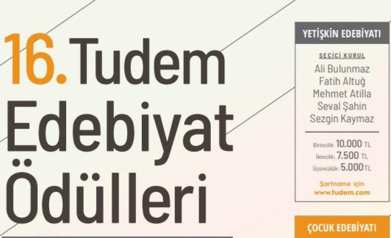 16. Tudem Edebiyat Ödülleri İçin Başvurular Başladı!