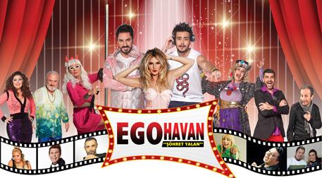 Ego Havan - Şöhret Yalan Tiyatrosu