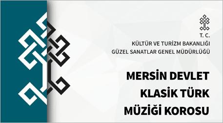 Mersin Dev. Klsk Türk Müziği Korosu