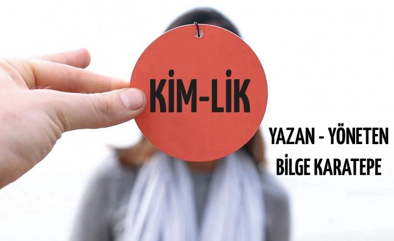 Görünen Görünmeyen / Kim-lik