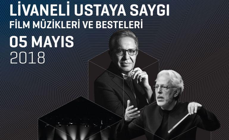 Livaneli Ustaya Saygı Film Müzikleri ve Besteleri