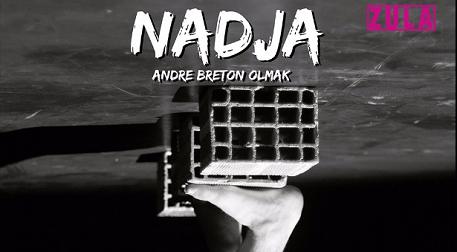 Nadja Andre Breton Olmak