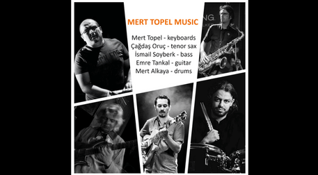 Mert Topel Music - Jazz Rock Konser