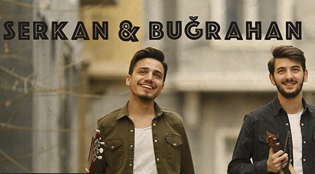Serkan Aydın & Buğrahan Denizoğlu