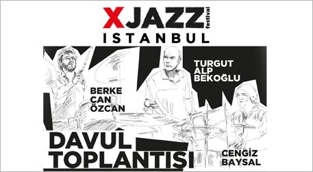 XJazz Istanbul - Davul Toplantısı
