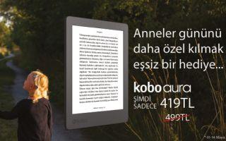 Kitap Tutkunu Annelere: Kobo Aura E-Kitap Okuyucu