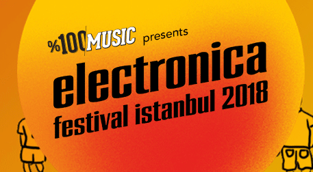 %100 Electronica Festival Istanbul