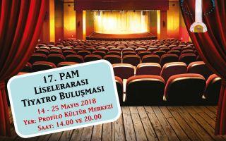 17. PAM Liselerarası Tiyatro Buluşması