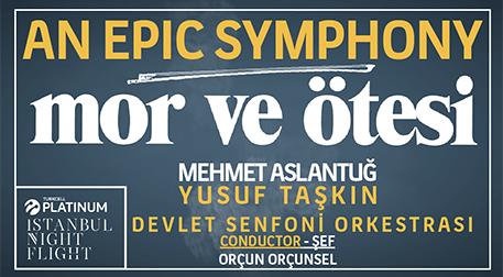 An Epic Symphony - Mor ve Ötesi