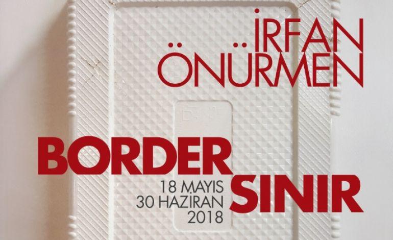 İrfan Önürmen - Border / Sınır
