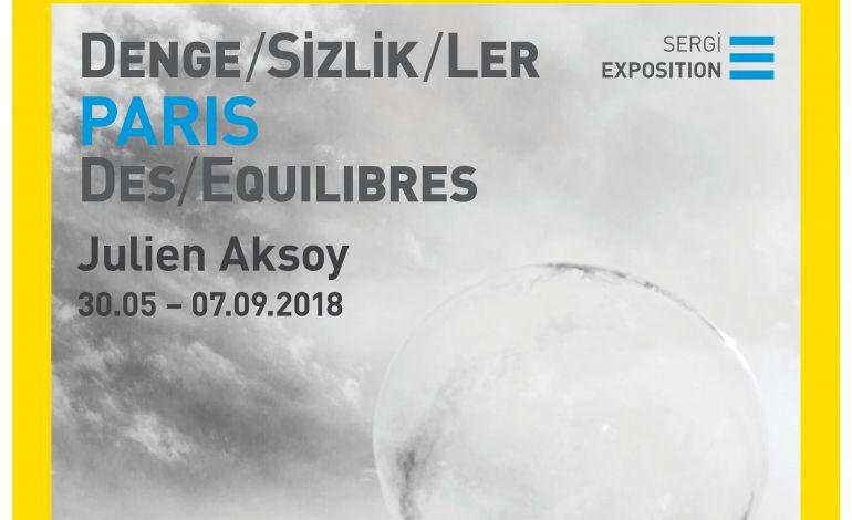 Julien Aksoy - Denge/sizlik/ler Paris