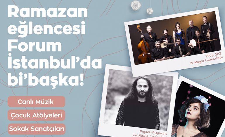 Ramazan Eğlencesi Forum İstanbul'da Bi'başka!