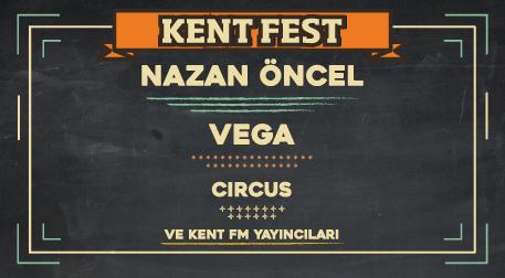 Kent Fest - Nazan Öncel-Vega-Circus