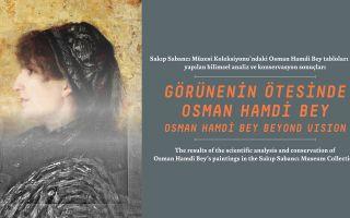 Görünenin Ötesinde Osman Hamdi Bey
