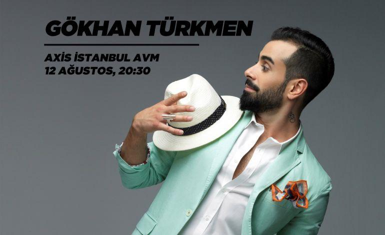 Axis İstanbul Konserleri: Gökhan Türkmen