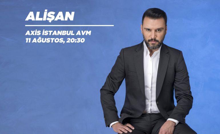 Axis İstanbul Konserleri: Alişan