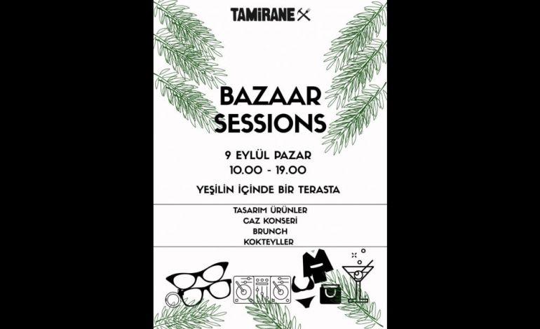 Bazaar Sessions