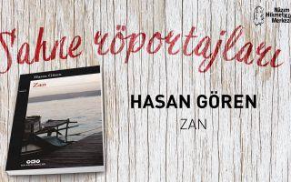 Sahne Röportajları: Hasan Gören