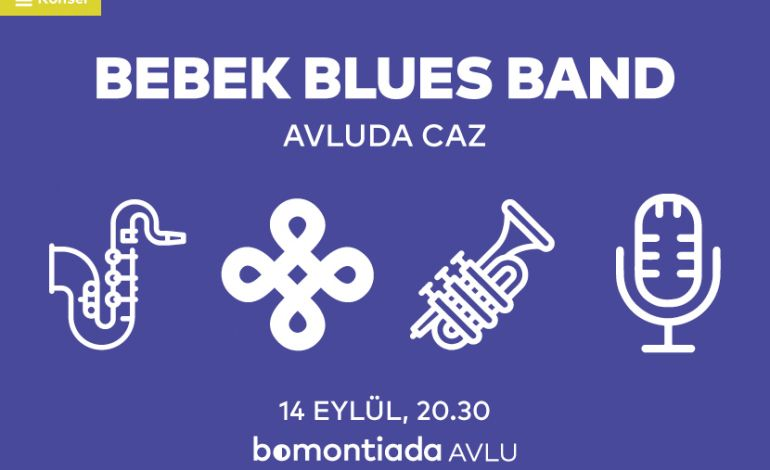 Avluda Caz: Bebek Blues Band
