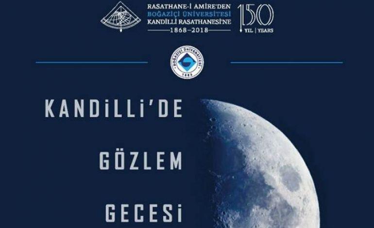 Boğaziçi Üniversitesi Kandilli Rasathanesi'nde Gözlem Gecesi