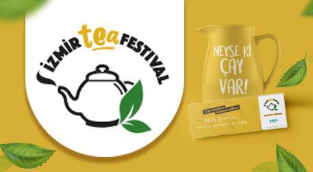 İzmir Tea Festival - 1.Gün