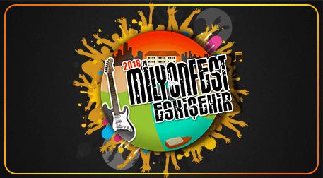 Milyonfest Eskişehir - Cumartesi