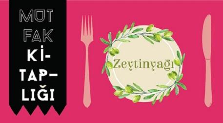 Mutfak Kitaplığı: Zeytinyağı
