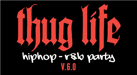 Thug Life - HipHop R&B Party v.6