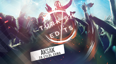 Turkish Edits - Aksak
