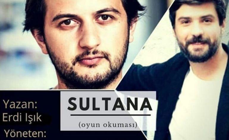 Yeni Metin Yeni Tiyatro Festivali 7 Sultana Oyun Okuması