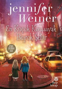 En Küçük Kocaayak – Büyük Şehir - Jennifer Weiner