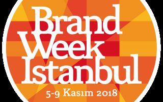 Brand Week İstanbul 2018 Başlıyor
