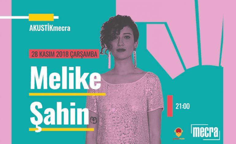 Melike Şahin - Akustik