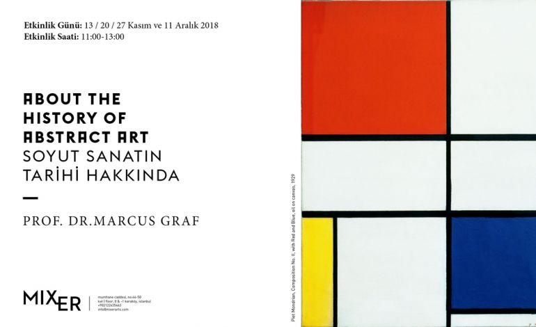 Prof. Dr. Marcus Graf ile Soyut Sanatın Tarihi Hakkında