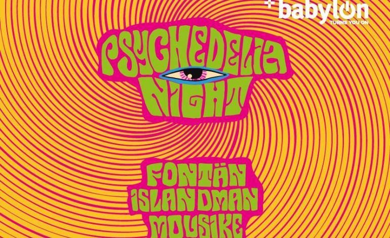 Psychedelia Night: Fontän, Islandman, Mousikē