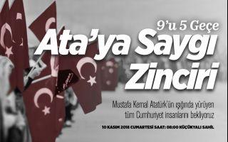 Ulu Önder Mustafa Kemal Atatürk Maltepe'de Saygı Zinciri ve Saygı Dalışıyla Anılacak