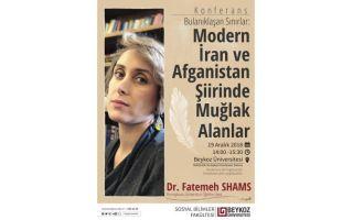 Dr. Fatemeh Shams: Bulanıklaşan Sınırlar: Modern İran ve Afganistan Şiirinde Muğlak Alanlar