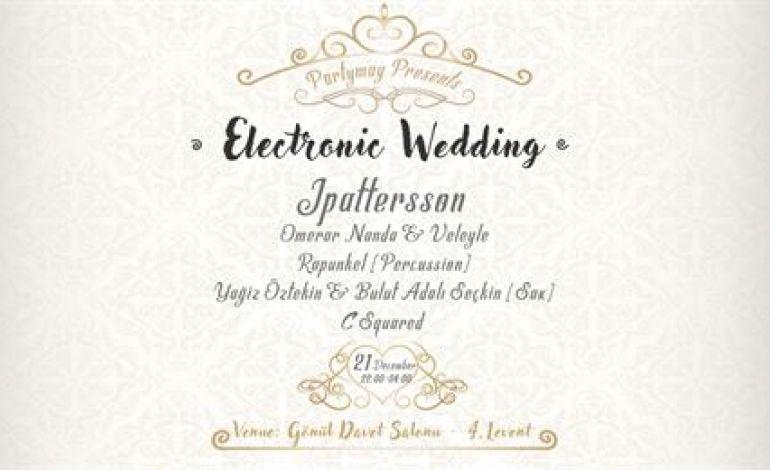Electronic Wedding w/JPATTERSSON
