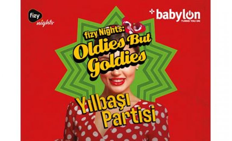 fizy Nights: Oldies But Goldies Yılbaşı Partisi