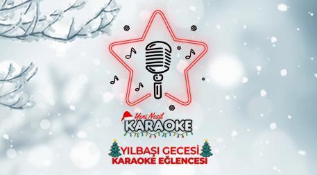 Yeni Nesil Karaoke Yılbaşı