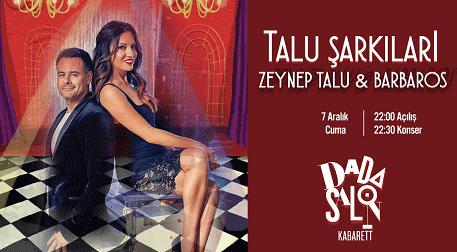 Zeynep Talu ve Barbaros ile Talu Şa