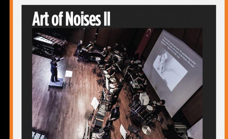 Art of Noises II - Bir Perküsyon Akşamı