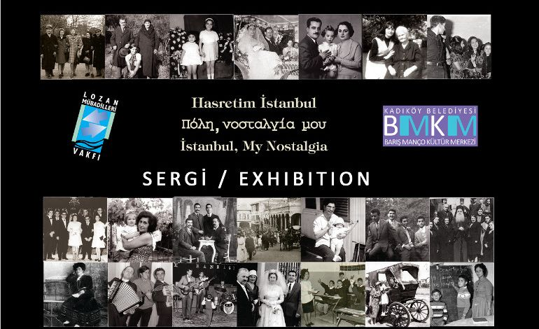 Hasretim İstanbul: İstanbullu Rumların Göç Öyküleri ve Özlemleri Sergisi